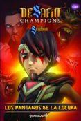 9788408140177 - Vv.aa.: Desafio Champions Sendokai: Narrativa 6: Los Pantanos De La Locura - Libro