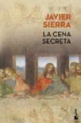 LA CENA SECRETA (ED. LIMITADA VERANO 2017) de SIERRA, JAVIER