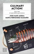 CULINARY ACTIONS! de FERNANDEZ GUADAÑO, MARTA