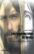LAS CREDENCIALES DE JESUS: PERFIL HUMANO Y MENSAJE DIVINO di FERNANDEZ GUZMAN, ELEUTERIO