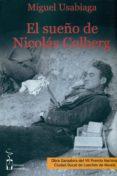 EL SUEÑO DE NICOLAS COLBERG di USABIAGA, MIGUEL