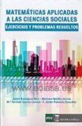 MATEMATICAS APLICADAS A LAS CIENCIAS SOCIALES: EJERCICIOS Y PROBLEMAS RESUELTOS di VV.AA.