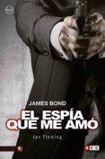 9788416901777 - Fleming Ian: James Bond 8: El Espía Que Me Amó - Libro