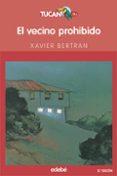 EL VECINO PROHIBIDO di BERTRAN, XAVIER