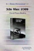 3DS MAX 2009 (GUIA PRACTICA) di PLAZA MEDINA, DAVID