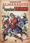 EL CAPITAN TRUENO. TODOS LOS ALMANAQUES de MORA, VICTOR