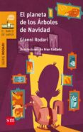 EL PLANETA DE LOS ÁRBOLES DE NAVIDAD di RODARI, GIANNI