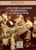 LITERATURA ILUSTRADA DECIMONONICA 57 PERSPECTIVAS di RODRIGUEZ GUTIERREZ, BORJA