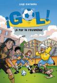 ¡GOL 30!: ¡A POR LA REVANCHA! de GARLANDO, LUIGI
