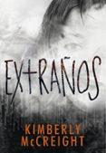 EXTRAÑOS di MCCREIGHT, KIMBERLY