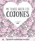 9788491641377 - Puterful: Me Teneis Hasta Los Cojones: La Dosis De Realidad Que Necesitas - Libro