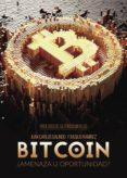 9788491752677 - Ramirez Basilio: Bitcoin: ¿amenaza U Oportunidad? (ebook) - Libro