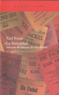LA ANTORCHA: SELECCION DE ARTICULOS DE DIE FACKEL de KRAUS, KARL