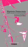HIPOTESIS DEMOCRACIA di RODRIGUEZ, EMMANUEL