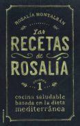 LAS RECETAS DE ROSALIA de MONTALBAN, ROSALIA
