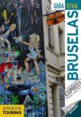 BRUSELAS 2018 (GUIA VIVA EXPRESS) 2ª ED. di VV.AA.
