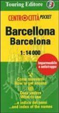 BARCELONA CENTROCITTA PLANO CALLEJERO DE BOLSILLO PLASTIFICADO (1 :10000) di VV.AA.