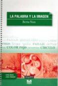 LA PALABRA Y LA IMAGEN di NUN, BERTA