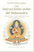 LAS INSTRUCCIONES ORALES DE MAHAMUDRA di KELSANG GYATSO, GUESHE