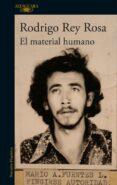 EL MATERIAL HUMANO di REY ROSA, RODRIGO
