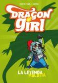 DRAGON GIRL: LA LEYENDA MALDITA di PIÑOL, MARTIN
