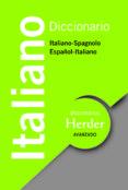 DICCIONARIO AVANZADO ITALIANO (ITALIANO-SPAGNOLO / ESPAÑOL-ITALIA NO) de GIORDANO, ANA  CALVO, CESAREO