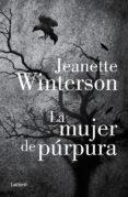 LA MUJER PURPURA di WINTERSON, JEANETTE