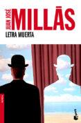 LETRA MUERTA de MILLAS, JUAN JOSE