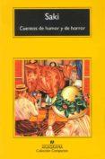 CUENTOS DE HUMOR Y DE HORROR di SAKI
