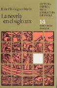 LA NOVELA EN EL SIGLO XIX (2ª ED.) di RODRIGUEZ MARIN, RAFAEL