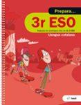 9788441230378 - Vv.aa.: Quadern Prepara Llengua Catalana 3º Eso Ed 2017 - Libro