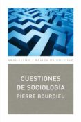CUESTIONES DE SOCIOLOGIA de BOURDIEU, PIERRE