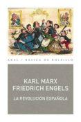 LA REVOLUCION ESPAÑOLA de MARX, KARL ENGELS, FRIEDRICH