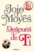 DESPUES DE TI de MOYES, JOJO