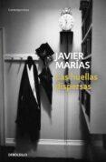 LAS HUELLAS DISPERSAS de MARIAS, JAVIER