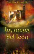 LOS MESES DEL LEON (LAS TORMENTAS DEL TIEMPO 2) de RANDALL, CECILIA