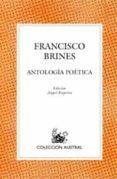ANTOLOGIA POETICA de BRINES, FRANCISCO