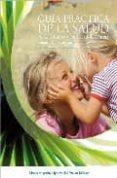 GUIA PRACTICA SALUD EN INFANCIA Y ADOLESCENCIA di AGUIRRE LIPPERHEIDE, MERCEDES