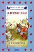 A POR GALLINAS (2ª ED.) di RODRIGUEZ ALMODOVAR, ANTONIO