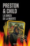 LA DANZA DE LA MUERTE (INSPECTOR PENDERGAST 6 / TRILOGIA DIOGENES 2) de PRESTON, DOUGLAS  CHILD, LINCOLN