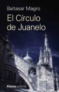 EL CÍRCULO DE JUANELO di MAGRO, BALTASAR