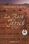 LA ROSA DE JERICO - EVLEX - de MARTOS, FRANCISCO