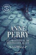 LA PROSTITUTA DE PENTECOSTES ALLEY di PERRY, ANNE