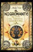 EL ALQUIMISTA IV : EL NIGROMANTE de SCOTT, MICHAEL