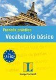 FRANCES PRACTICO: VOCABULARIO ESENCIAL A1-A2 di VV.AA.