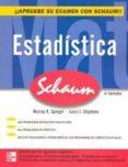 ESTADISTICA (4ª ED) di STEPHENS, LARRY J.  SPIEGEL, MURRAY R.