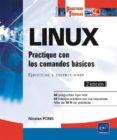 LINUX: PRACTIQUE CON LOS COMANDOS BASICOS: EJERCICIOS Y CORRECCIONES (2ª ED.) di PONS, NICOLAS