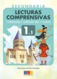 LECTURAS COMPRENSIVAS 1.1: COMPRENSION Y EXPRESION ORAL Y ESCRITA di LUCEÑO CAMPOS, JOSE LUIS