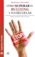 COMO SUPERAR EL BULLYING Y SUS SECUELAS di BERNTSSON, ELIAS