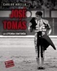 JOSE TOMAS (2ª ED.) de ABELLA MARTIN, CARLOS